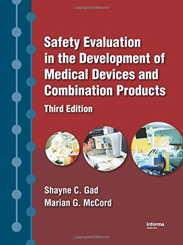 9781420071641: Safety Evaluation in the Development of Medical Devices and Combination Products
