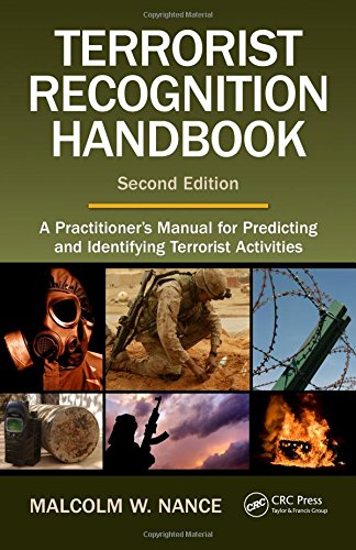 9781420071832: Terrorist Recognition Handbook: A Practitioner's Manual for Predicting and Identifying Terrorist Activities, Second Edition