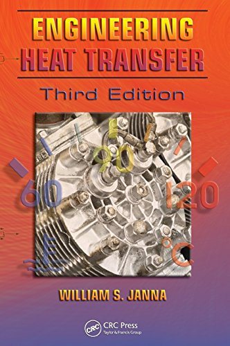 9781420072020: Engineering Heat Transfer, Third Edition