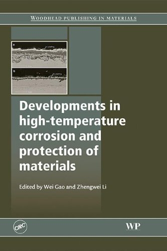 9781420072082: Developments in High Temperature Corrosion and Protection of Materials