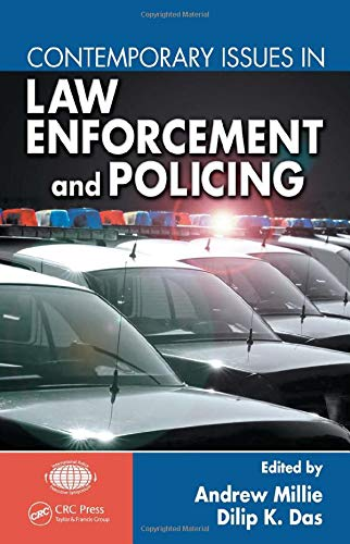 9781420072150: Contemporary Issues in Law Enforcement and Policing (International Police Executive Symposium Co-Publications)
