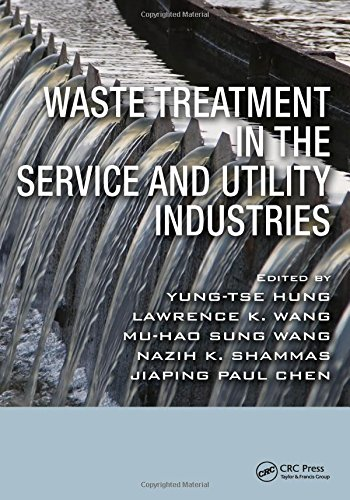 Waste Treatment in the Service and Utility: Yung-Tse Hung (Editor),