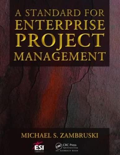 9781420072457: A Standard for Enterprise Project Management (ESI International Project Management Series)