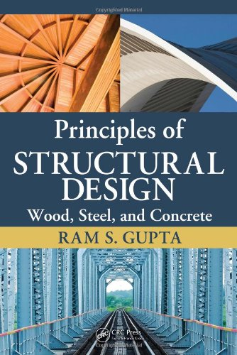 9781420073393: Principles of Structural Design: Wood, Steel, and Concrete