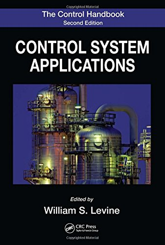 9781420073607: The Control Handbook, Second Edition: Control System Applications, Second Edition (Electrical Engineering Handbook)