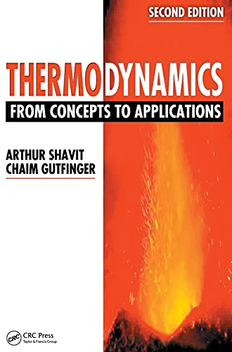 9781420073683: Thermodynamics: From Concepts to Applications, Second Edition