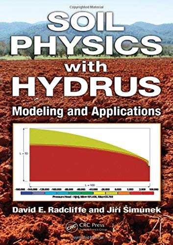 9781420073805: Soil Physics with HYDRUS: Modeling and Applications