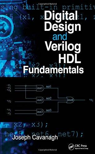 9781420074154: Digital Design and Verilog HDL Fundamentals