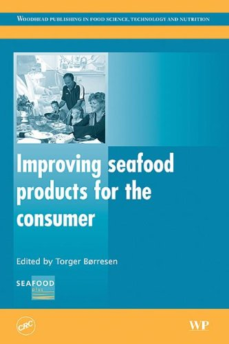 9781420074345: Improving Seafood Products for the Consumer