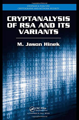 9781420075182: Cryptanalysis of RSA and Its Variants (Chapman & Hall/CRC Cryptography and Network Security Series)