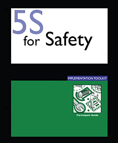 9781420075922: 5S for Safety Implementation: Participants Guide