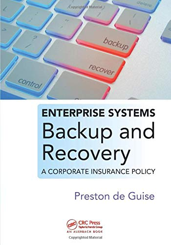 9781420076394: Enterprise Systems Backup and Recovery: A Corporate Insurance Policy