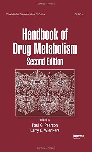 Handbook of Drug Metabolism, Second Edition: Paul G. Pearson, Larry C. Wienkers (Eds)
