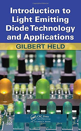 Introduction to Light Emitting Diode Technology and Applications (1420076620) by Held, Gilbert