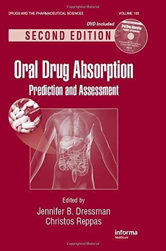 Oral Drug Absorption: Prediction & Assessment, 2e Pub. Price: £ 125.00 (HB): Dressman