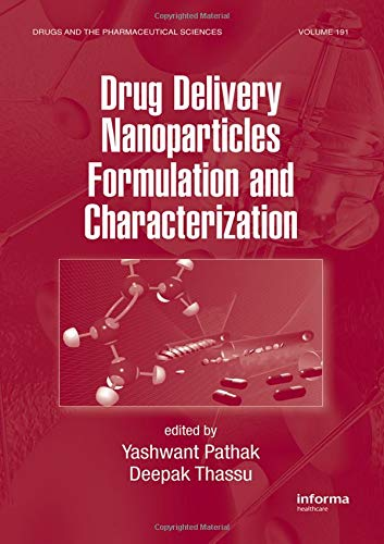 Drug Delivery Nanoparticles Formulation And Characterization (Original: Yashwant Pathak