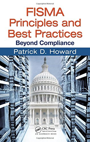 9781420078299: FISMA Principles and Best Practices: Beyond Compliance