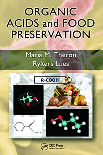 Organic Acids and Food Preservation: Maria M. Theron;