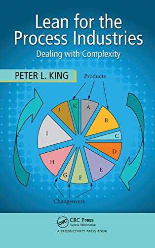 9781420078510: Lean for the Process Industries: Dealing with Complexity