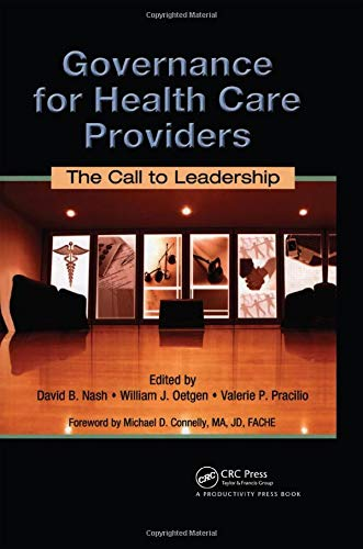 9781420078534: Governance for Healthcare Providers: The Call to Leadership