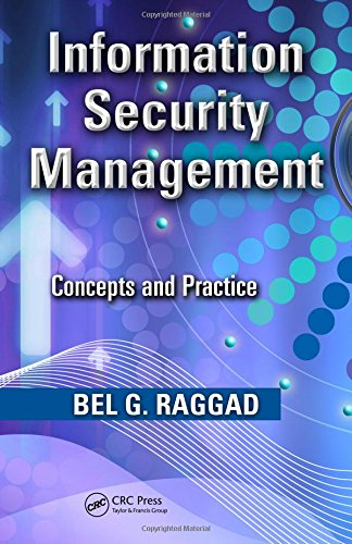 9781420078541: Information Security Management: Concepts and Practice