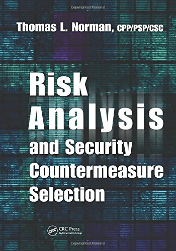 9781420078701: Risk Analysis and Security Countermeasure Selection