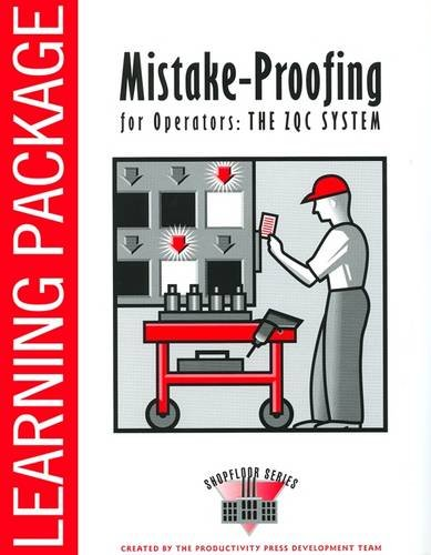 Mistake-Proofing for Operators: A Leader's Guide: Productivity, Press (Author)