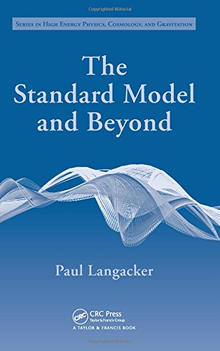 9781420079067: The Standard Model and Beyond (Series in High Energy Physics, Cosmology and Gravitation)