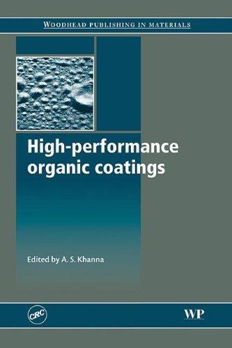 9781420079692: High-Performance Organic Coatings