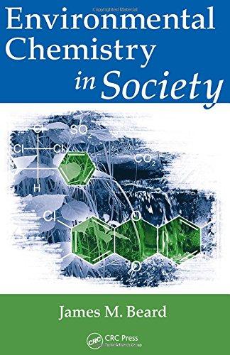9781420080254: Environmental Chemistry in Society