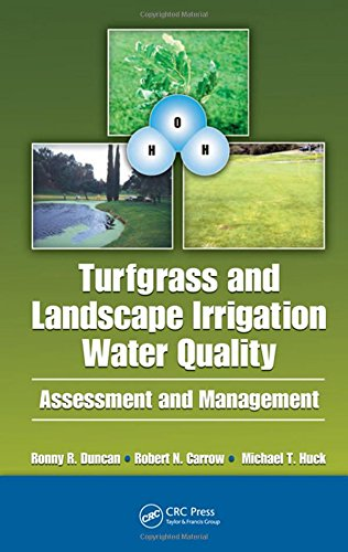 Turfgrass and Landscape Irrigation Water Quality: Assessment and Management, by Duncan: Duncan, ...