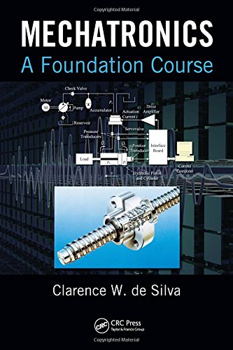 9781420082111: Mechatronics: A Foundation Course