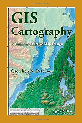 9781420082135: GIS Cartography: A Guide to Effective Map Design