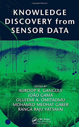9781420082326: Knowledge Discovery from Sensor Data (Systems Innovation Book Series)