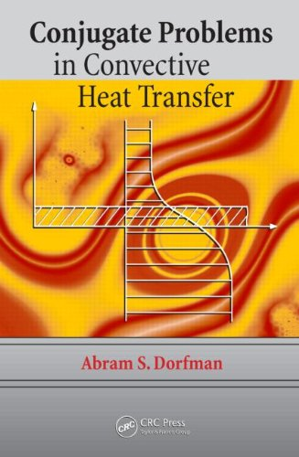9781420082371: Conjugate Problems in Convective Heat Transfer