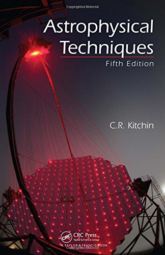 9781420082432: Astrophysical Techniques, Fifth Edition