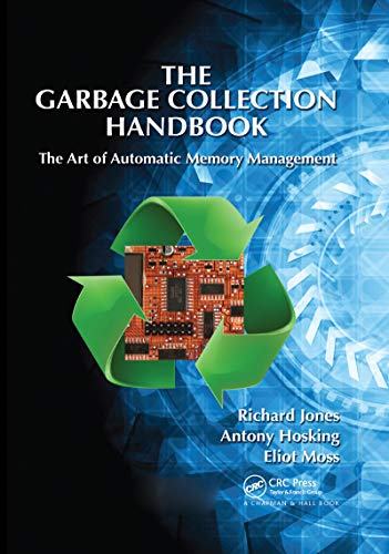 The Garbage Collection Handbook: The Art of
