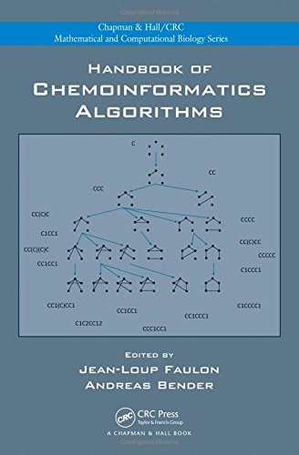 Handbook of Chemoinformatics Algorithms (Chapman & Hall/CRC Mathematical and Computational...