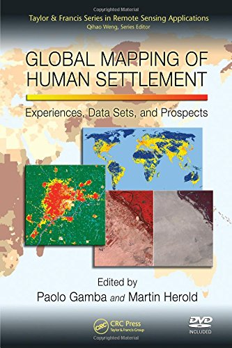 9781420083392: Global Mapping of Human Settlement: Experiences, Datasets, and Prospects (Remote Sensing Applications Series)