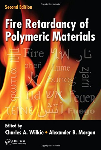 9781420083996: Fire Retardancy of Polymeric Materials, Second Edition