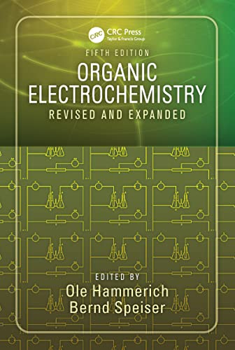 9781420084016: Organic Electrochemistry, Fifth Edition: Revised and Expanded