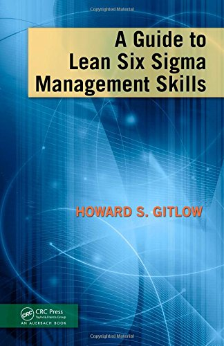 9781420084160: A Guide to Lean Six Sigma Management Skills