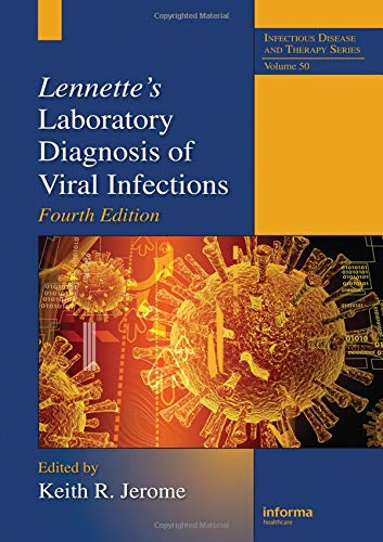 9781420084955: 50: Lennette's Laboratory Diagnosis of Viral Infections, Fourth Edition (Infectious Disease and Therapy)