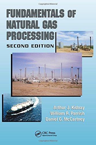 Fundamentals of Natural Gas Processing: Kidnay, Arthur J.;