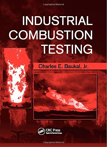 9781420085280: Industrial Combustion Testing