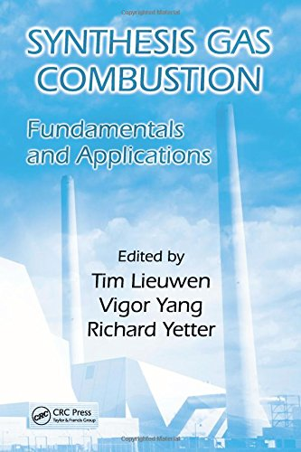 9781420085341: Synthesis Gas Combustion: Fundamentals and Applications