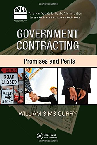 9781420085655: Government Contracting: Promises and Perils (ASPA Series in Public Administration and Public Policy)