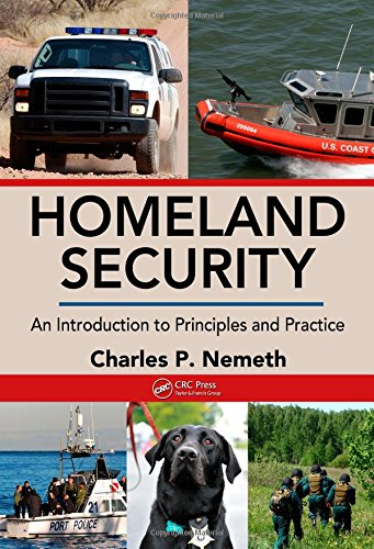 9781420085679: Homeland Security: An Introduction to Principles and Practice