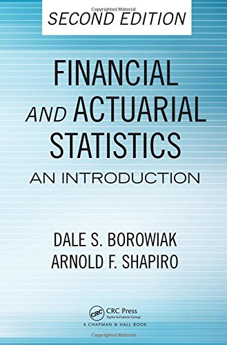 9781420085808: Financial and Actuarial Statistics: An Introduction, Second Edition (Statistics: A Series of Textbooks and Monogrphs)