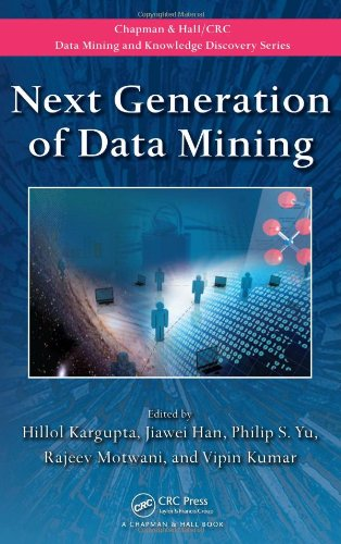 9781420085860: Next Generation of Data Mining (Chapman & Hall/CRC Data Mining and Knowledge Discovery Series)